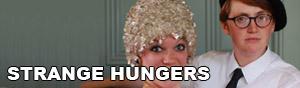 Strange Hungers Link